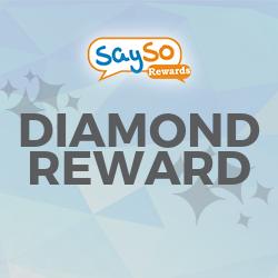 SaySoRewards: Do It With Diamond!